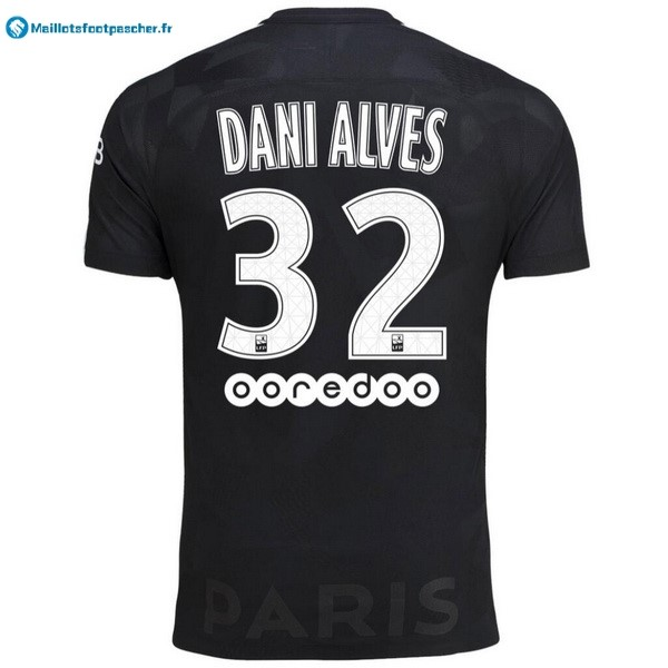 Maillot Foot Pas Cher Paris Saint Germain Alves Third Dani 2017 2018